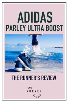 The Adidas Ultra Boost parley trainers have been quite a rage since their release, but how good are they to run in? Get the full review of the Adidas ultra boost parley trainers from a runners perspective. #adidasparleyultraboost #adidasultraboostparley #adidasultraboostxparley #adidasparleyultraboostreview #therunnerbeans Treadmill Workouts, Running Workouts, Fun Workouts, Running Tips Beginner, Workout For Beginners, Marathon Motivation, Training Motivation, Running Techniques