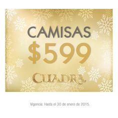 ¡Tienes hasta el 30 de enero para venir a #Cuadra y aprovechar que las camisas están a solo $599!