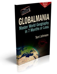 Free World Geography eBook: Globalmania Master World Geography in 7 Months or Less (SAVE 14.95)