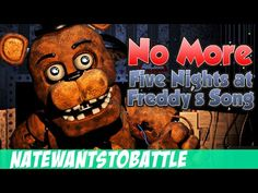 Since people said I missed some songs I made a part 2 to my 50 Minutes Of FNAF Songs Video! I added MoD, More NateWantsToBattle, and even Neves. Fnaf Song, Freddy 3, Best Songs, Awesome Songs, Fnaf Characters, Fnaf Sister Location, Freddy Fazbear, Game Themes, Rock Songs