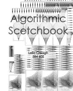 Creagh leila 584605 algorithmic sketchbook pages