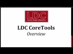 LDC CoreTools Screencast - Part 1: Overview / Getting Started / Home Page & Navigation Bar