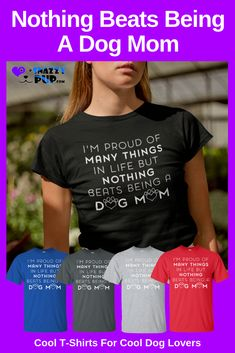 Nothing beats being a dog Mom We love these unique tshirts for dog lovers These shirts with sayings for Dog Moms Dads and Teens are not only great for day to day wear but. Dog Dad Gifts, Gifts For Dog Owners, Parent Gifts, Dog Lover Gifts, Gifts For Dad, Christmas Gifts For Parents, Funny Christmas Gifts, Gifts For Teens, Holiday Gifts