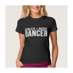Athlete + Artist = Dancer Shirts ($33) ❤ liked on Polyvore featuring tops and shirt top