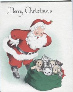 Vintage Forget-Me-Not Christmas Card- Santa Claus with Sack of Puppies & Kittens