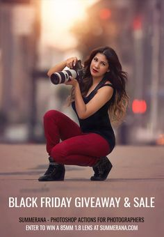 Summerana's Black Friday-Cyber Monday Camera Lens Giveaway and Sale | We are so thankful to be able to celebrate the holidays with you, that along with our Black Friday-Cyber Monday Sale we are giving away a Nikon/Canon Camera Lens to one lucky winner as well! We truly hope this will help one of our photographers in our Summerana - Photoshop Actions for Photographers community have a great holiday! <3