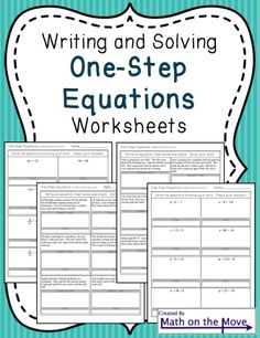 Four worksheets practicing writing and solving one-step equations (all operations + word problems included).