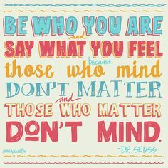 Just be yourself. #teen #quotes +++For more quotes like this, visit http://www.quotesarelife.com/