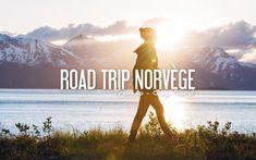 ROAD-TRIP NORVÈGE | Tromso – Cap Nord, sous le soleil de Minuit