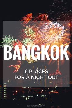 6 Places To Go For A Unique Night Out In Bangkok // © Songchai // Creative Commons