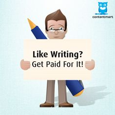 If you show your creativity in ‪#‎writing‬ , we are happy to pay you..  contentmart.com  ‪#‎contentmart‬