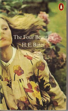The Four Beauties, by H. E. Bates | Flickr - Photo Sharing!