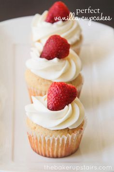 Perfect vanilla cupcakes from The Baker Upstairs. These cupcakes are light and moist and perfect for any occasion! http://www.thebakerupstairs.com