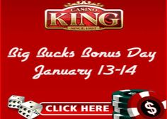 Big Bucks Bonus Day Promotion with Casino King:- #CasinoKing is running #Big_Bucks_Bonus_Day #promotion on 13-14 January, where players have the chance to win special surprise #bonuses . Play with Casino King to avail this offer at http://www.onlinecasinoaustraliareviews.com/casino-king.html