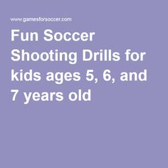Fun Soccer Shooting Drills for kids ages 5, 6, and 7 years old