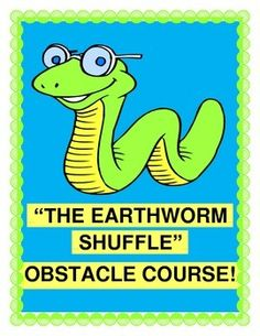 """Do """"The Earthworm Shuffle"""" all around your INDOOR OBSTACLE COURSE-- big fun for a rainy day!  Lots of ideas here for building a quick no-cost Obstacle Course for a variety of skill levels.  Then get those 'earthworms' moving """"over, under, and through""""!  Great SEQUENCING GAME and a funny ACTIVE SONG-- no music skills needed!  (6 pages)  From Joyful Noises Express TpT!  $"""
