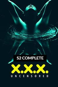 XXX: Uncensored (2020) Complete Hindi Season 2 Altbalaji (EP 01-05) Watch HD Print Online Download Free