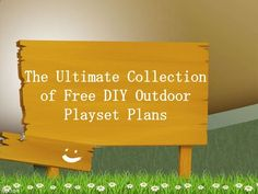 28 Free DIY Playset Plans for Your Backyard by Mike Meisner via slideshare