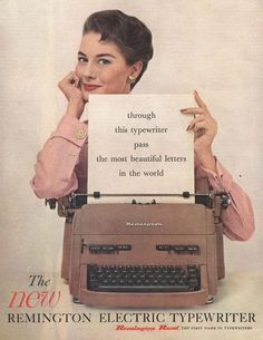 Original vintage magazine ad for the Remington Electric Typewriter. Tagline or sample ad copy: through this typewriter pass the most beautiful letters in the world Publication Year: 1955 Approximate Ad Size (in inches): x Condition: VG Retro Humor, Vintage Humor, Vintage Ads, Vintage Ephemera, Vintage Photos, Retro Funny, Vintage Soul, Vintage Beauty, Vintage Posters