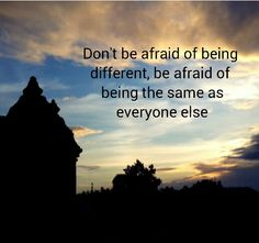 Proud to be different #quote