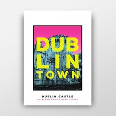 Medieval Tower, Dublin Castle, Modern Art Prints, 17th Century, Over The Years, Vivid Colors, Branding Design, Old Things, Fine Art