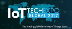 IoT Tech Expo - Internet of Things Conference & Exhibition, Event, London, ft. Smart Cities, Data, Wearables, Connected Industry, Living, Health & more...