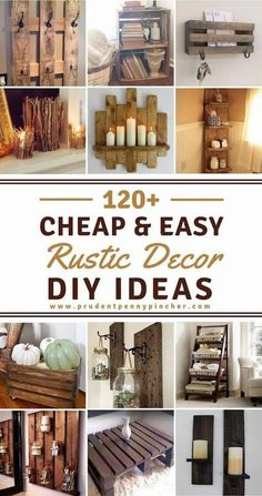 120 Cheap and Easy Rustic DIY Home Decor - - ave money with these cozy rustic home decor ideas! From DIY furniture to DIY wall art, there are over 100 DIY home decor ideas on a budget to choose from. Diy Rustic Decor, Rustic Farmhouse Decor, Country Decor, Diy Room Decor, Rustic Crafts, Modern Farmhouse, Rustic Homes, Rustic Cabins, Western Homes