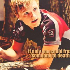 """Frosting-the defense of the dying."" -Peeta"