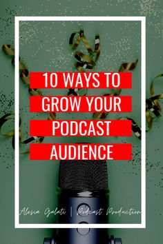 "The burning question in every podcast Facebook group is ""How do I grow my podcast audience?"" Podcast growth is still mostly dependent on word-of-mouth, but these 10 strategies will help you grow your podcast audience to the numbers you are looking for. You won't find things like paid advertising on this list. Business Advice, Business Entrepreneur, Marketing Channel, Social Media Marketing, Podcast Topics, Starting A Podcast, Digital Strategy, Word Of Mouth, Blog Love"