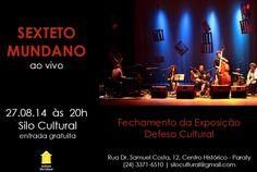O Silo Cultural receberá na próxima quarta, 27, às 20h o Sexteto Mundano. #SiloCulturalParaty #DefesoCultural #SextetoMundano #evento #música #cultura #turismo #Paraty #PousadaDoCareca
