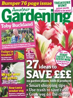 Amateur Gardening - 16 April 2016