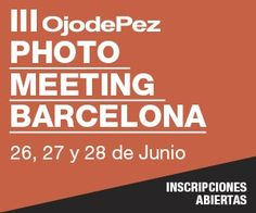 III OjodePez Photo Meeting Barcelona.