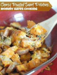 Cheesy Roasted Sweet Potatoes I Mommy Hates Cooking
