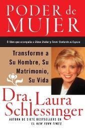Poder de Mujer: Transforme a Su Hombre, Su Matrimonio, Su Vida (Spanish Edition)