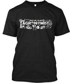 Ltd Edition - Trust me I'm An Agronomist