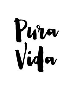 """Pura Vida"" ❤️ Printable Wall Art, Quote, Typography, Poster, Motivational, Inspirational, Printable Quote, Wall Decor, Word Art"