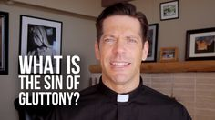 What Is the Sin of Gluttony? 4 parts we may not think about