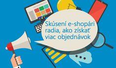 Tipy od skúsených e-shopárov ako získať viac objednávok, spokojných a verných zákazníkov pre svoj e-shop