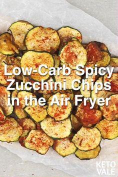 Low Fat Air Fryer Recipes, Air Fryer Recipes Zucchini, Zuchinni Recipes, Air Fryer Dinner Recipes, Low Carb Recipes, Cooking Zucchini, Zucchini Chips Recipe, Cooking Recipes, Vegetable Chips
