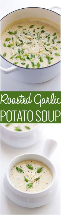 Roasted Garlic Potato Soup - This creamy luxurious soup is loaded with so much flavor! #potatosoup #garlicsoup #roastedgarlic