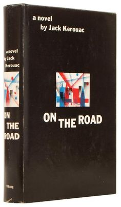 On the Road by Jack Kerouac. 1st Edition.
