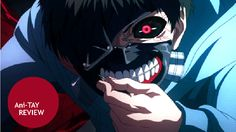 Tokyo Ghoul is simply something I love personally