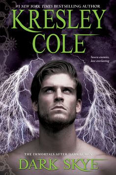 Paranormal Passion Burns Bright in Dark Skye: 2 NSFW excerpts from the latest in paranormal romance in Kresley Cole's Immortals After Dark series.