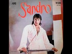 Sandro 1981 Youtube, Amor, Frases, Gypsy, Musica, Authors, Songs, Singers, Buenos Aires Argentina