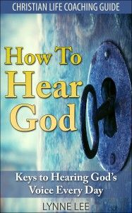 How to Hear God Keys to Hearing God's voice Every Day  http://amzn.to/1gCwdm5
