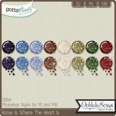 Home Is Where The Heart Is CU Glitter Styles :: Gotta Pixel Digital Scrapbook Store by Ohhlala Scraps $3.00