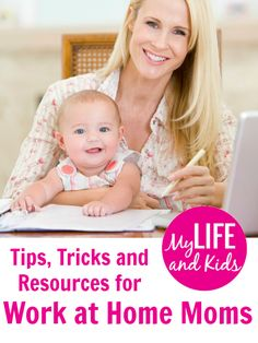 Tips, Tricks and Resources for Work at Home Moms (plus two must-follow pinterest boards!)