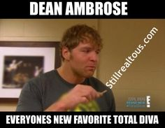 """Hahah, """"You were totally checking him (Dean) out, Nattie!"""" Nattie blushes and chuckles. I was like 0.0 Dean Ambrose"""