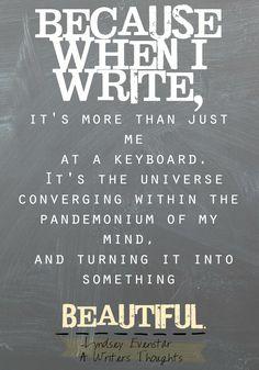 When I write...