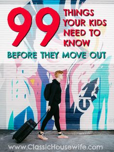 We spend 18 years raising our kids but are we preparing them for adulthood? Check out this list of 99 Things Your Kids Need to Know Before They Move Out. Life Skills Kids, Teaching Life Skills, List Of Skills, Skills To Learn, Teaching Kids, Kids Learning, Raising Teenagers, Parenting Teenagers, Parenting Advice